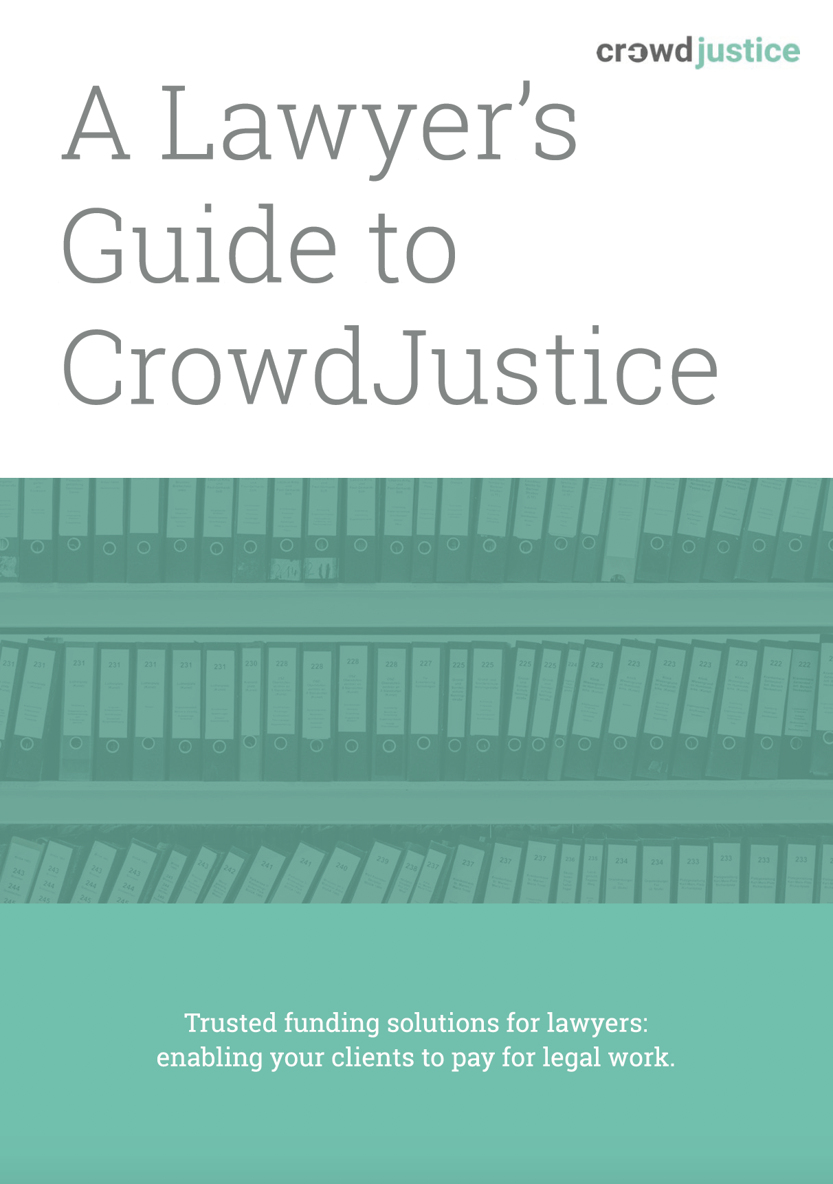 Download our guide to CrowdJustice for lawyers